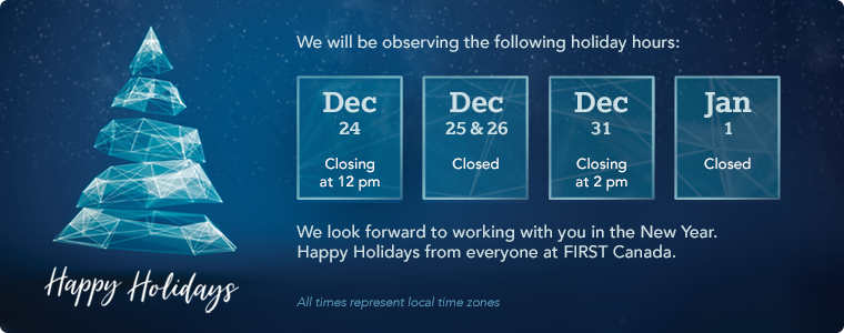 Happy Holidays from everyone at FIRST Canada