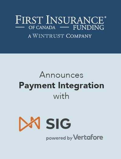 FIRST Canada and Vertafore Canada announce launch of payment integration within SIG